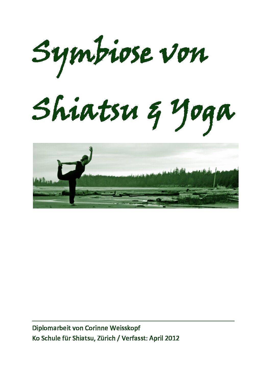 Symbiose von Shiatsu und Yoga (2012, Corinne Weisskopf )