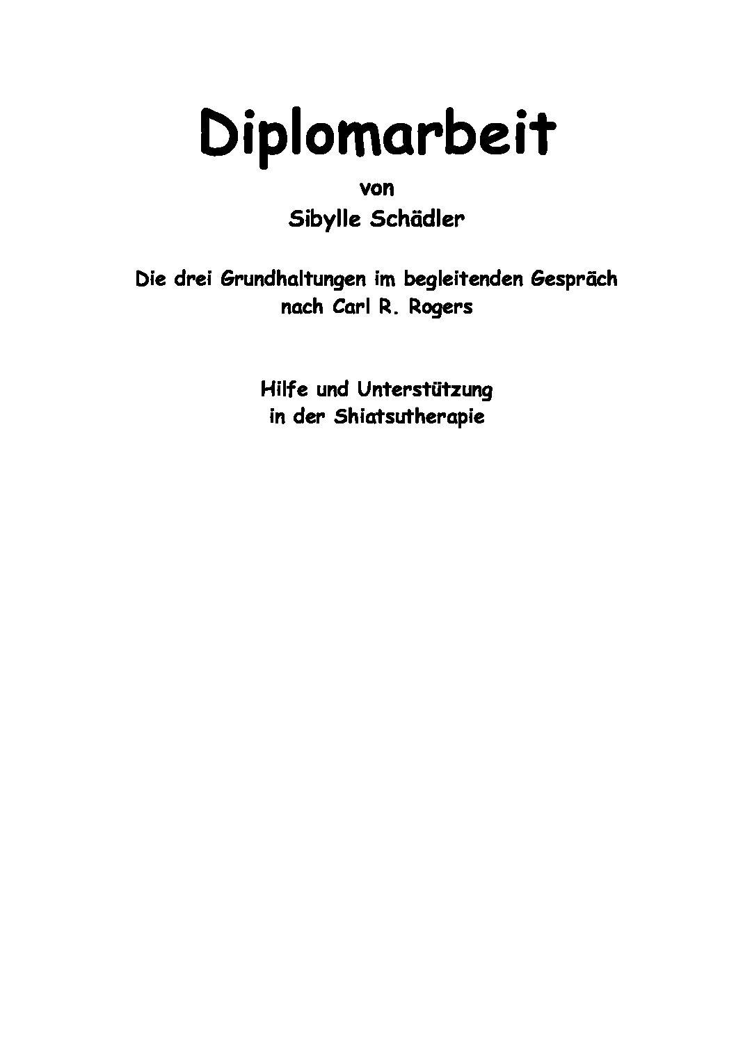 Die drei Grundhaltungen im begleitenden Gespräch (2007, Sibylle Schädler)